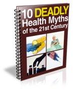 10 Deadly Health Myths